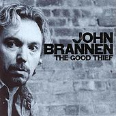 Play & Download The Good Thief by John Brannen | Napster