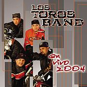 Play & Download En Vivo 2004 by Los Toros Band | Napster