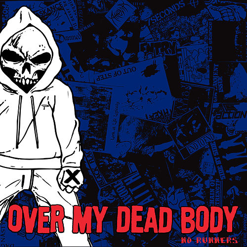 Play & Download No Runners by Over My Dead Body | Napster