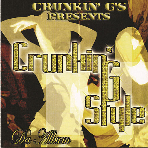Play & Download Crunkin G Style by Various Artists | Napster