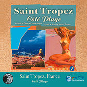 Play & Download Saint Tropez: Cote Plage by Various Artists | Napster