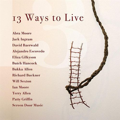 13 Ways To Live by Various Artists