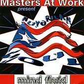Play & Download Mind Fluid / The Nervous Track by Masters at Work | Napster