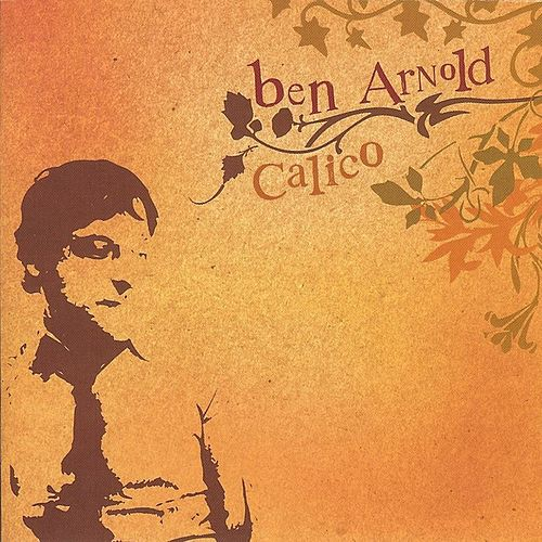 Play & Download Calico by Ben Arnold | Napster