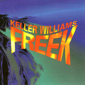 Play & Download Freek by Keller Williams | Napster