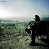 Play & Download Songs Without Words by Patrick Rapold | Napster