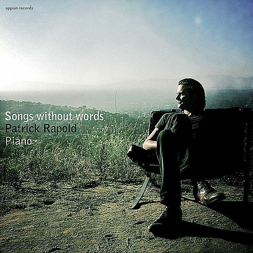 Songs Without Words by Patrick Rapold