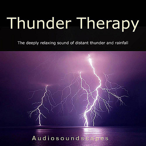 Play & Download Thunder Therapy by Audiosoundscapes | Napster