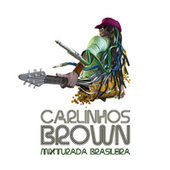 Play & Download Mixturada Brasileira by Carlinhos Brown | Napster