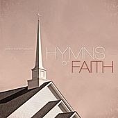 Play & Download Hymns of Faith by Various Artists | Napster