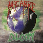 Play & Download Gloom by Macabre | Napster