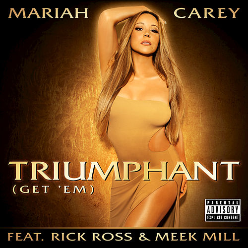 Play & Download Triumphant (Get 'Em) by Mariah Carey | Napster