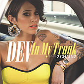Play & Download In My Trunk by Dev | Napster