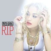 Play & Download R.I.P. by Rita Ora | Napster