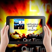 This Is Our Time by Lyn