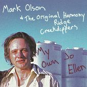Play & Download My Own Jo Ellen by Original Harmony Ridge Creek Dippers | Napster