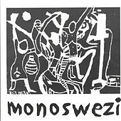 Play & Download Monoswezi by Monoswezi | Napster