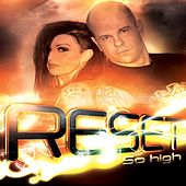 Play & Download So High by Reset | Napster