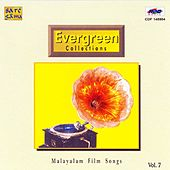 Play & Download Evergreen Collections Vol 7 Malayalam Film Songs by Various Artists | Napster