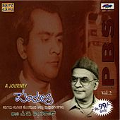 Play & Download A Journey - P. B. Sreenivos Kannada Film Song - Vol - Ii by Various Artists | Napster