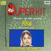 Play & Download Super Hit Songs Of The Year 1959 60 Vol - 5 by Various Artists | Napster