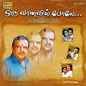 Play & Download Oru Vanavil Polae - Hits Of P. Jayachandran by Various Artists | Napster