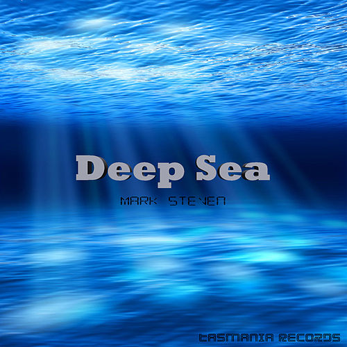 Deep Sea by Mark Steven