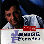 Play & Download A Chupeta by Jorge Ferreira | Napster