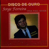 Play & Download Viva Fall River by Jorge Ferreira | Napster