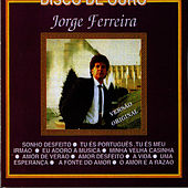Play & Download Sonho Desfeito by Jorge Ferreira | Napster