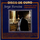 Play & Download Pensar Do Emigrante by Jorge Ferreira | Napster