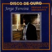Pensar Do Emigrante by Jorge Ferreira