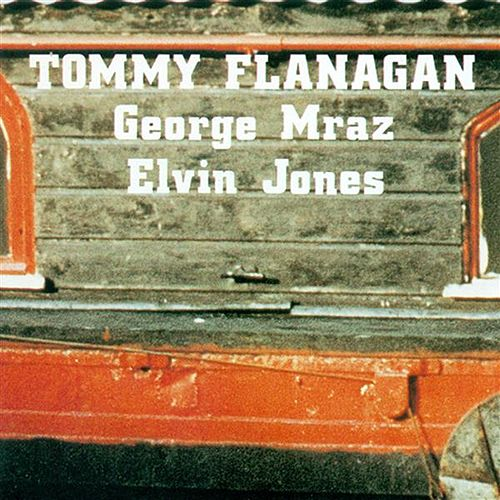 Play & Download Flanagan, Tommy: Confirmation by Tommy Flanagan | Napster