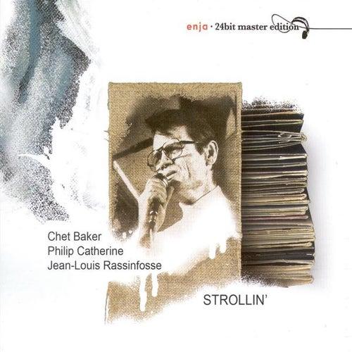 Play & Download Chet Baker Trio: Strollin' by Chet Baker | Napster