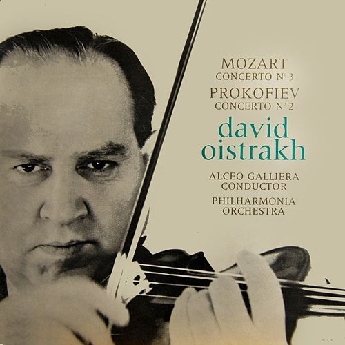 Play & Download Mozart Concerto No. 3 by David Oistrakh | Napster