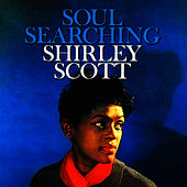 Play & Download Soul Searchin' by Shirley Scott | Napster