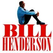 Play & Download Bill Henderson by Bill Henderson | Napster