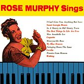 Play & Download Rose Murphy Sings by Rose Murphy | Napster