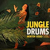 Jungle Drums by Morton Gould