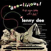 Play & Download Dee-lirious by Lenny Dee | Napster