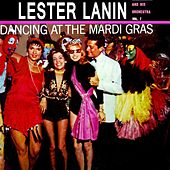 Dancing At The Mardi Gras by Lester Lanin And His Orchestra