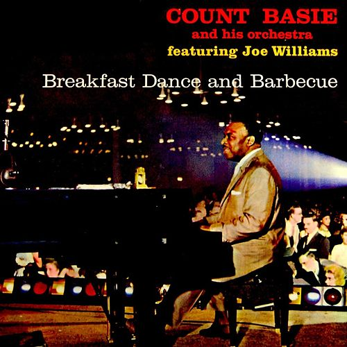 Play & Download Breakfast Dance And Barbecue by Count Basie | Napster