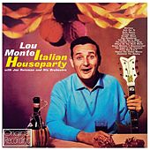 Play & Download Italian Houseparty by Lou Monte | Napster