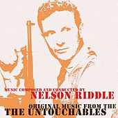 Play & Download Original Music From The Untouchables by Nelson Riddle | Napster