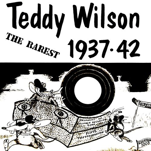 Play & Download The Rarest [Everybody's 1003] by Teddy Wilson | Napster