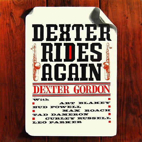 Dexter Rides Again by Dexter Gordon (1)
