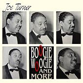 Play & Download Boogie Woogie And More by Joe Turner | Napster