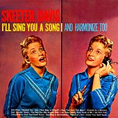 Play & Download I'll Sing You A Song And Harmonize Too by Skeeter Davis | Napster
