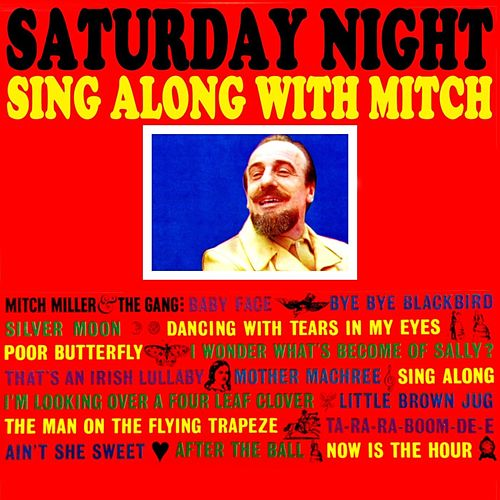 Play & Download Saturday Night Sing Along With Mitch by Mitch Miller | Napster