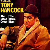 Play & Download The Best Of Hancock by Tony Hancock | Napster